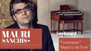 "Mauri Sanchis Keyboard Magazine ""Funkmaster"" ""Maestro del Funk"""