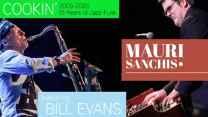 COOKIN' - 15 Years of Funk-Jazz (Mauri Sanchis featuring Bill Evans Sax)